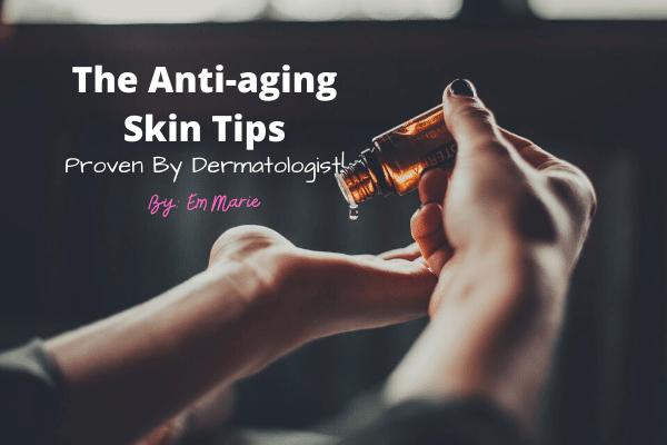 The Anti-aging Skin Tips