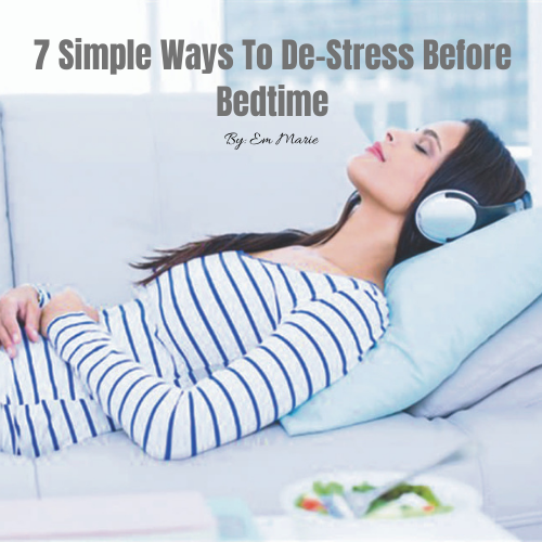 7 simple ways to de-stress before bedtime