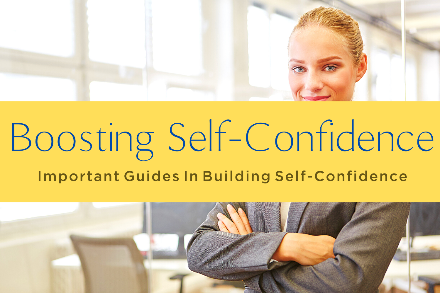 BOOSTING SELF-CONFIDENCE-yourself on update