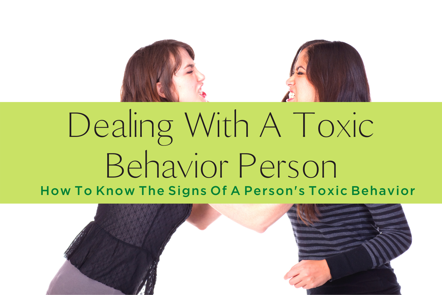DEALING WITH A TOXIC BEHAVIOR-yourself on update