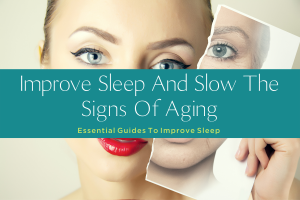 IMPROVE SLEEP AND SLOW THE SIGNS OF AGING-yourself on update