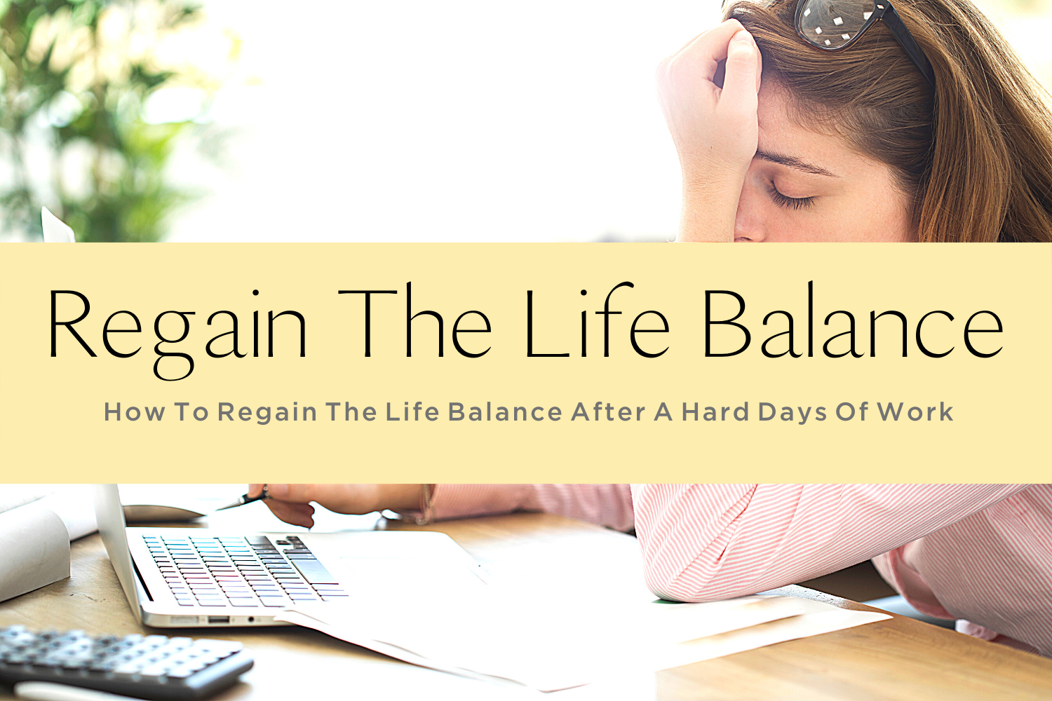 REGAIN THE LIFE BALANCE-yourself on update (1)