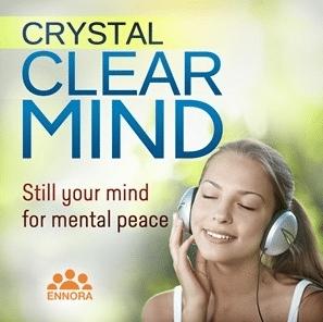crystal clear mind