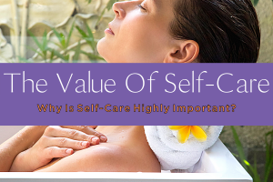 THE VALUE OF SELF-CARE-yourself on update (2)