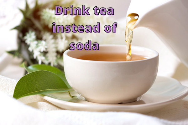 Bloated stomach #3. Avoid Soda, Drink Tea After Dinner Instead