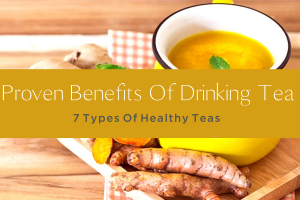PROVEN BENEFITS OF DRINKING TEA-yourself on update (2)