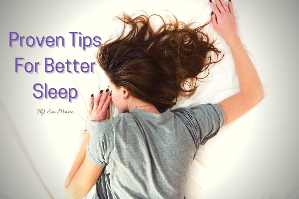 Proven Tips For Better Sleep