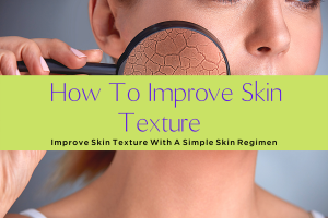 HOW TO IMPROVE SKIN TEXTURE-yourself on update (2)