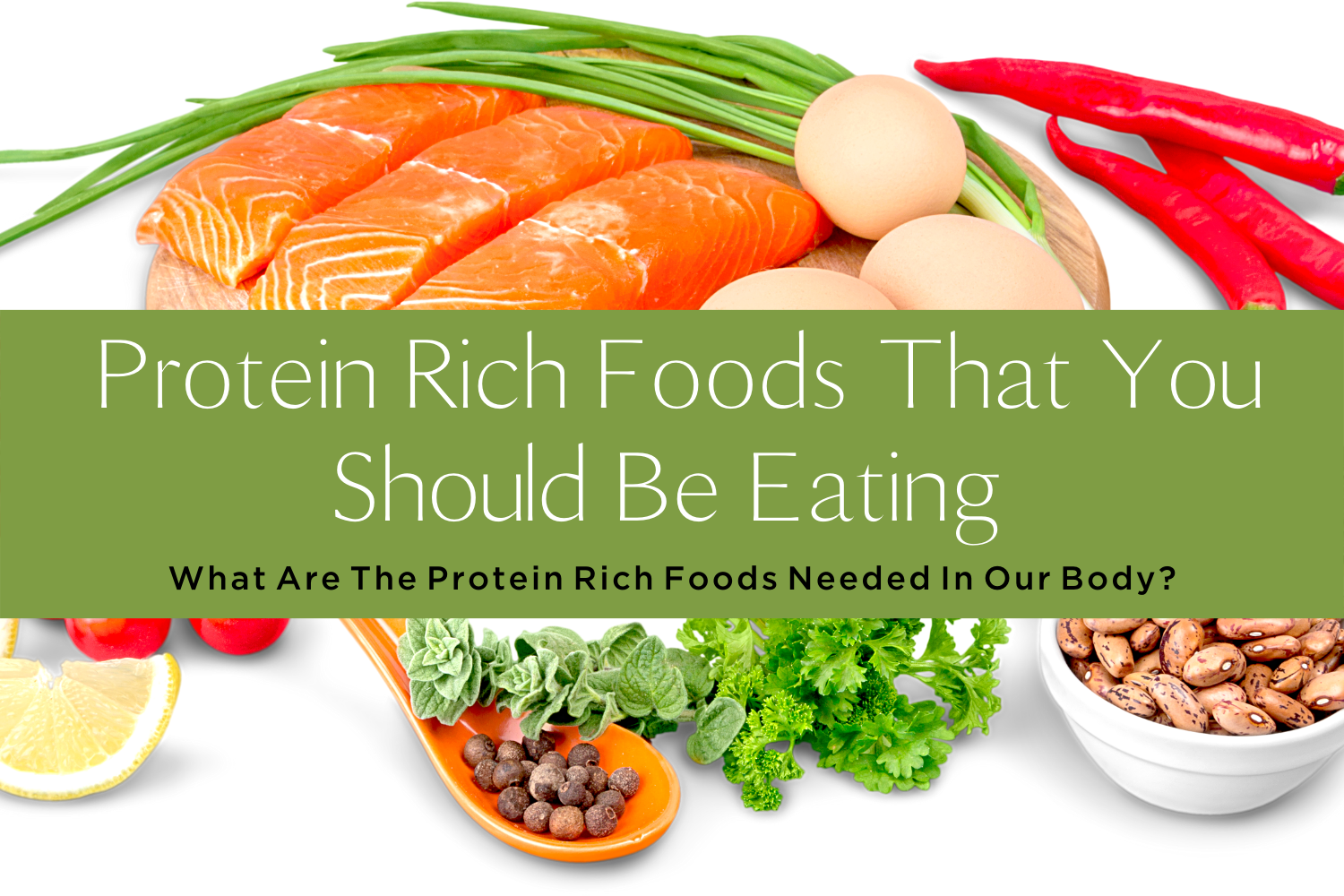PROTEIN RICH FOODS THAT YOU SHOULD BE EATING-yourself on update (2)