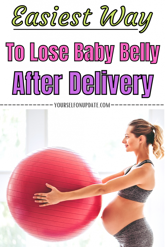 Easiest way to lose baby belly