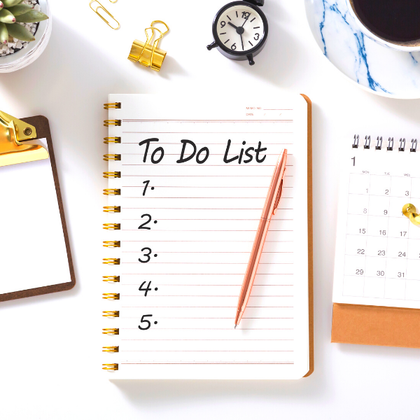 Focus on yourself #3. Make A To-Do List Each Day
