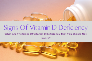 SIGNS OF VITAMIN D DEFICIENCY-yourself on update (1)