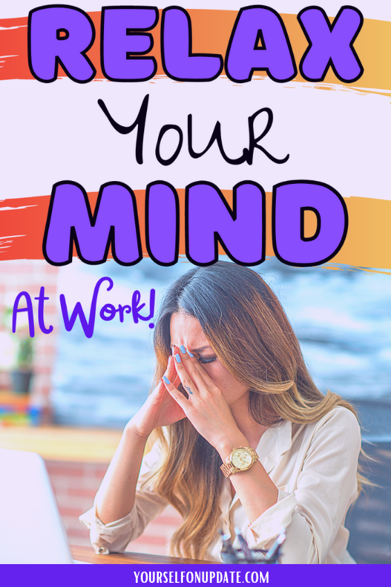 how-to-relax-your-mind-from-work