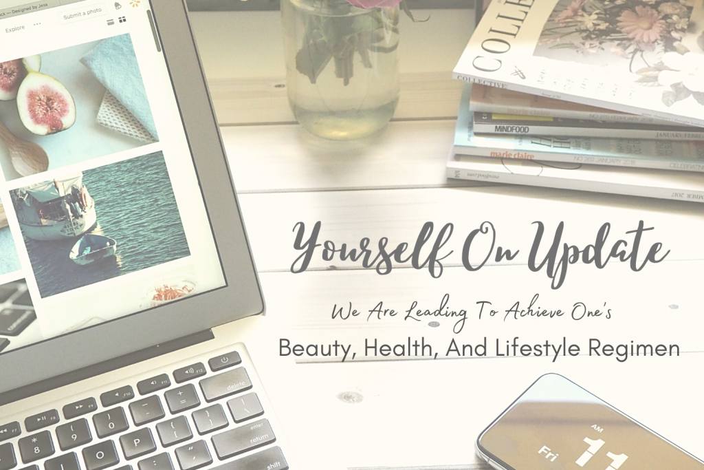 Yourself On Update Beauty Health and Lifestyle Regimen